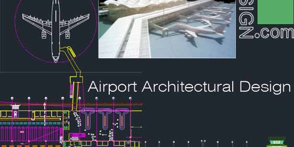 Airport architecture design, a collection of 6 airport terminal designs (AutoCad drawings) Collection 1