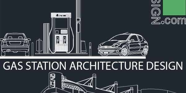 Fuel filling stations architecture design, a collection of 19 gas stations designs (Autocad drawings)